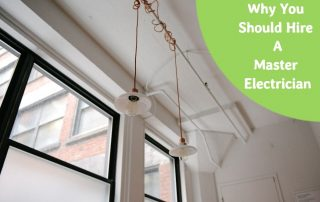 why you should hire a master electrician